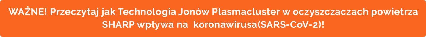 Technologia_Jonow_Plasmacluster_w_oczyszczaczach_powietrza_SHARP_wplywa_na_koronawirusa_SARS-CoV-2